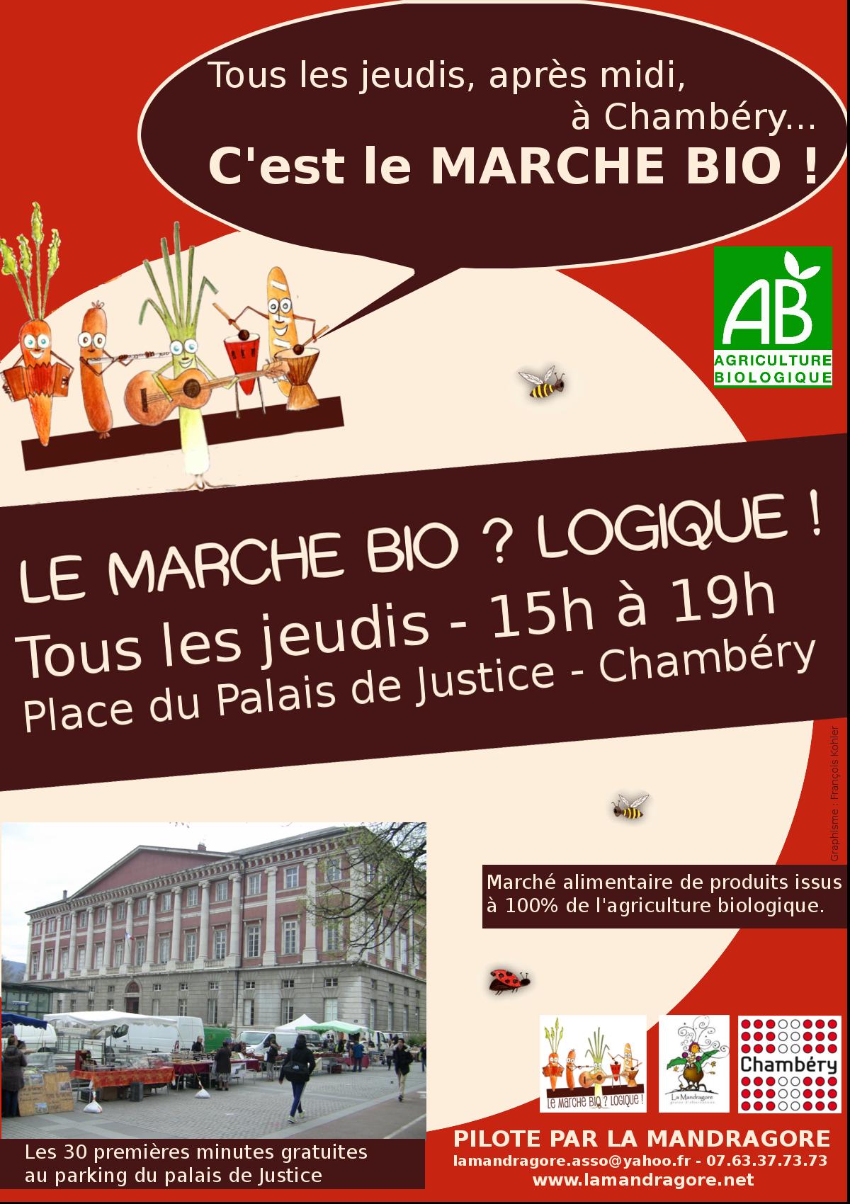 Un marché biologique à Chambéry, place du Palais de Justice, tous les JEUDIS de 15h à 19h !