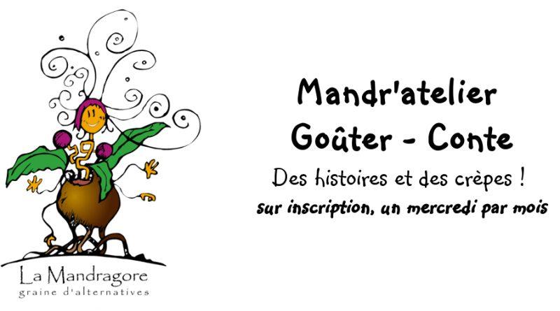 Mandr'atelier Goûter-Conte