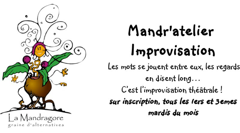 Mandr'atelier Improvisation
