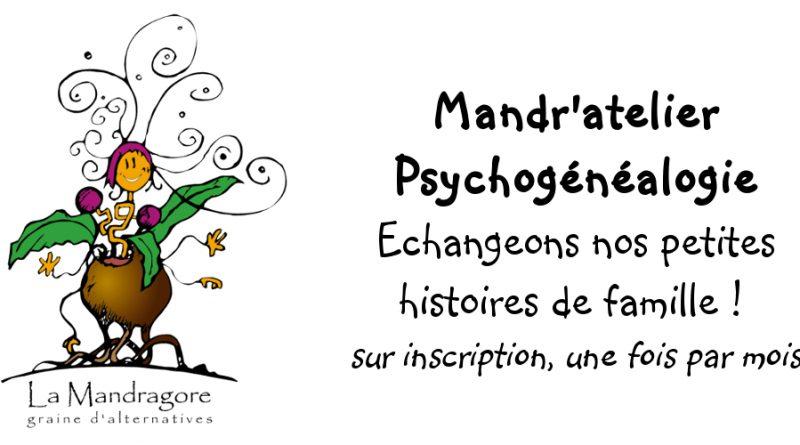 Mandr'atelier Psychogénéalogie