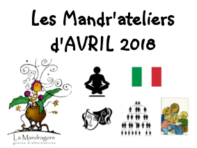 Mandr'ateliers d'AVRIL 2018