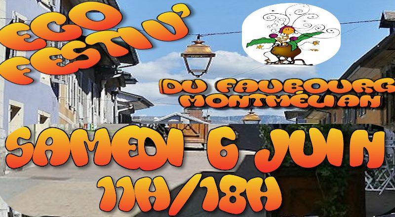 Samedi 6 Juin, ECOFESTIV' du Faubourg Montmélian !!